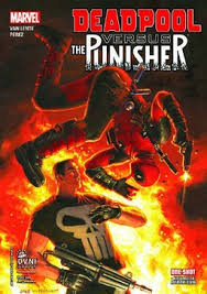 LIBRO DEADPOOL VS THE PUNISHER